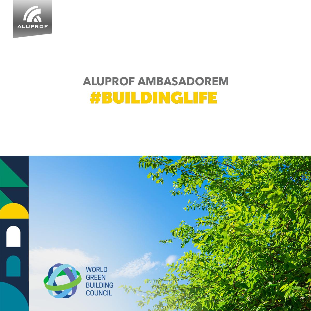 ALUPROF ambasadorem europejskiego projektu #BuildingLife WGBC